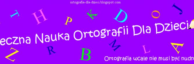 ortografia-dla-dzieci-naglowek